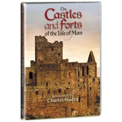 The Castles and Forts of the Isle of Man